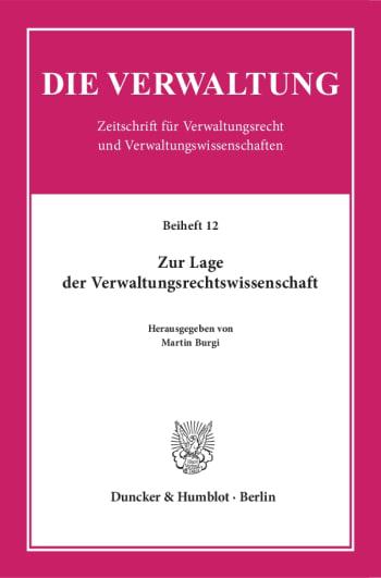 Cover: Zur Lage der Verwaltungsrechtswissenschaft