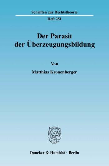 Cover: Der Parasit der Überzeugungsbildung