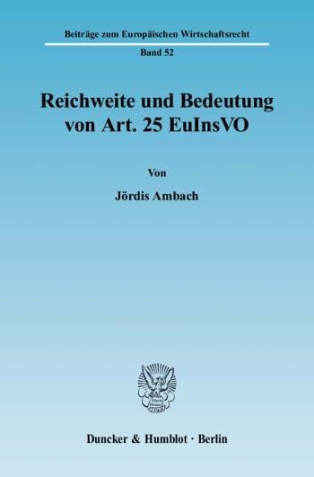 Cover: Reichweite und Bedeutung von Art. 25 EuInsVO
