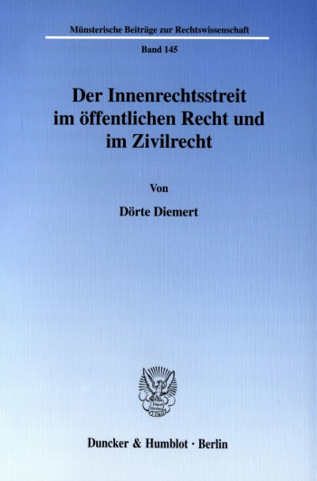 Cover: Der Innenrechtsstreit im öffentlichen Recht und im Zivilrecht