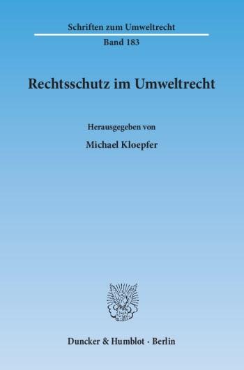 Cover: Rechtsschutz im Umweltrecht