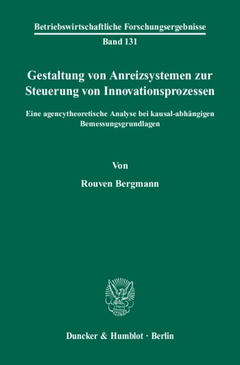 Cover: Gestaltung von Anreizsystemen zur Steuerung von Innovationsprozessen