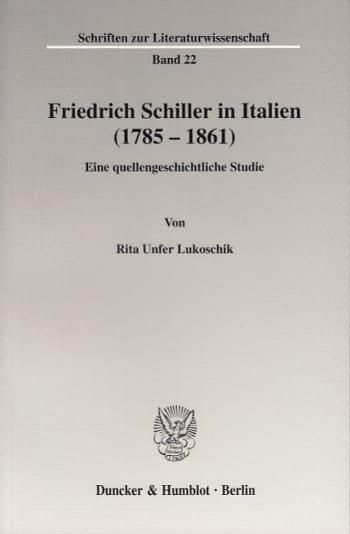 Cover: Friedrich Schiller in Italien (1785 - 1861)