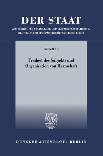 Cover: Freiheit des Subjekts und Organisation von Herrschaft