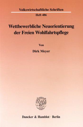 Cover: Wettbewerbliche Neuorientierung der Freien Wohlfahrtspflege
