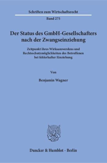 Cover: Der Status des GmbH-Gesellschafters nach der Zwangseinziehung