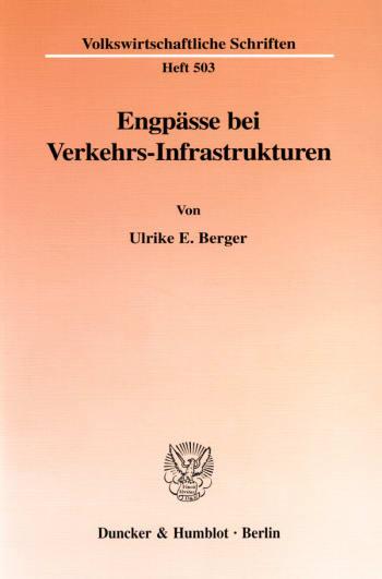 Cover: Engpässe bei Verkehrs-Infrastrukturen