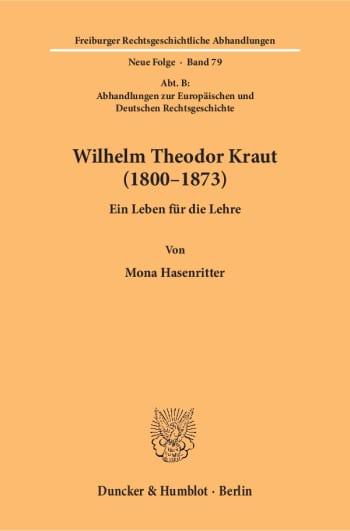 Cover: Wilhelm Theodor Kraut (1800–1873)