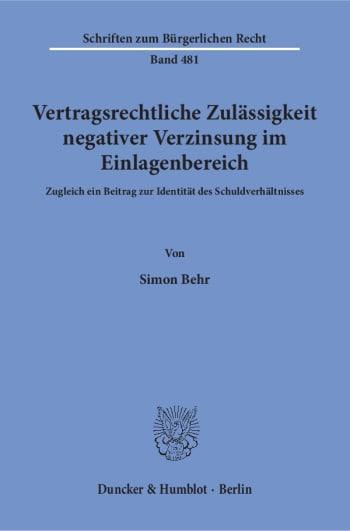 Cover: Vertragsrechtliche Zulässigkeit negativer Verzinsung im Einlagenbereich