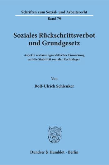 Cover: Soziales Rückschrittsverbot und Grundgesetz