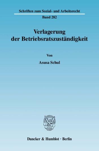 Cover: Verlagerung der Betriebsratszuständigkeit