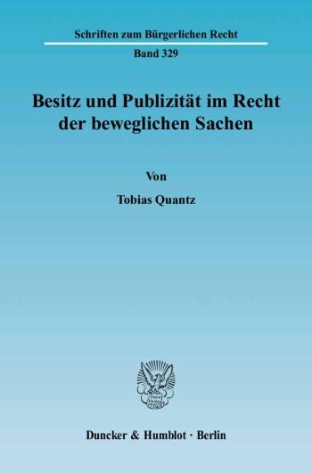 Cover: Besitz und Publizität im Recht der beweglichen Sachen