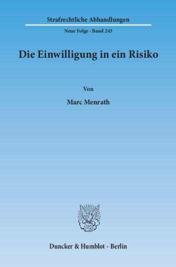 Cover: Die Einwilligung in ein Risiko