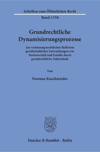 Cover: Grundrechtliche Dynamisierungsprozesse