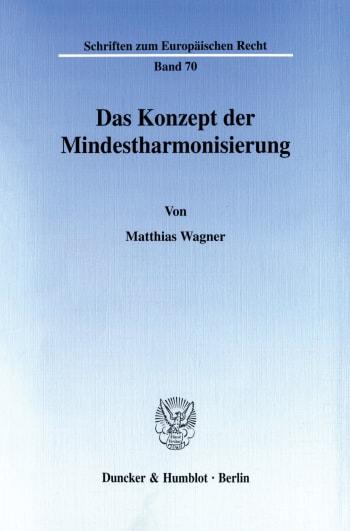 Cover: Das Konzept der Mindestharmonisierung