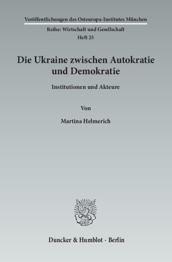Cover: Die Ukraine zwischen Autokratie und Demokratie