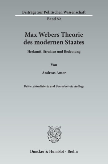 Cover: Max Webers Theorie des modernen Staates