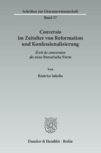 Cover: ›Conversio‹ im Zeitalter von Reformation und Konfessionalisierung
