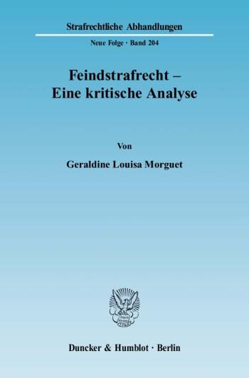 Cover: Feindstrafrecht - Eine kritische Analyse