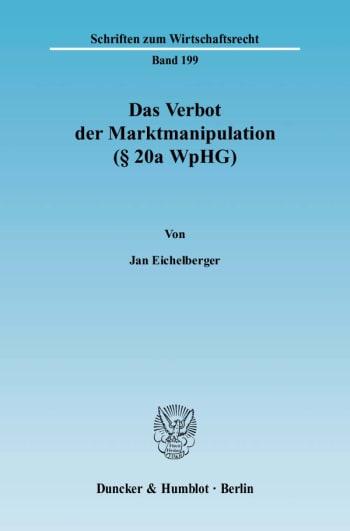 Cover: Das Verbot der Marktmanipulation (§ 20a WpHG)
