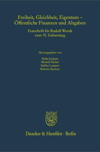 Cover: Freiheit, Gleichheit, Eigentum – Öffentliche Finanzen und Abgaben