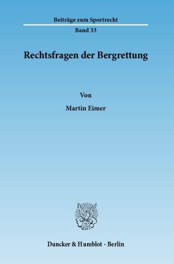 Cover: Rechtsfragen der Bergrettung