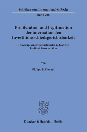 Cover: Proliferation und Legitimation der internationalen Investitionsschiedsgerichtsbarkeit
