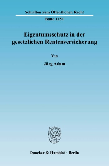 Cover: Eigentumsschutz in der gesetzlichen Rentenversicherung