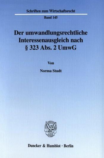 Cover: Der umwandlungsrechtliche Interessenausgleich nach § 323 Abs. 2 UmwG