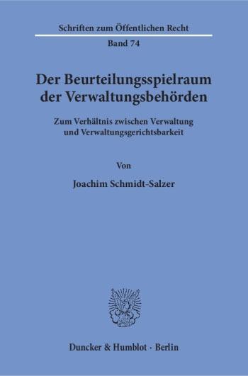 Cover: Der Beurteilungsspielraum der Verwaltungsbehörden