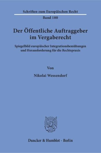 Cover: Der Öffentliche Auftraggeber im Vergaberecht
