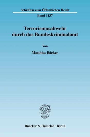 Cover: Terrorismusabwehr durch das Bundeskriminalamt