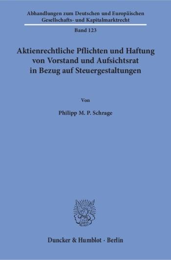 Cover: Aktienrechtliche Pflichten und Haftung von Vorstand und Aufsichtsrat in Bezug auf Steuergestaltungen