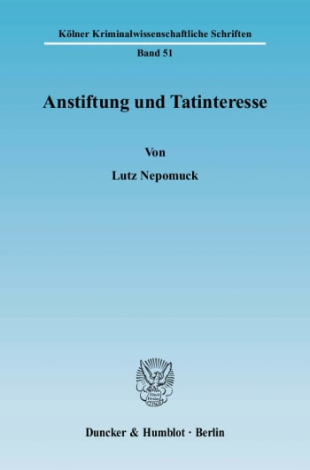 Cover: Anstiftung und Tatinteresse