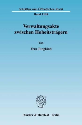 Cover: Verwaltungsakte zwischen Hoheitsträgern