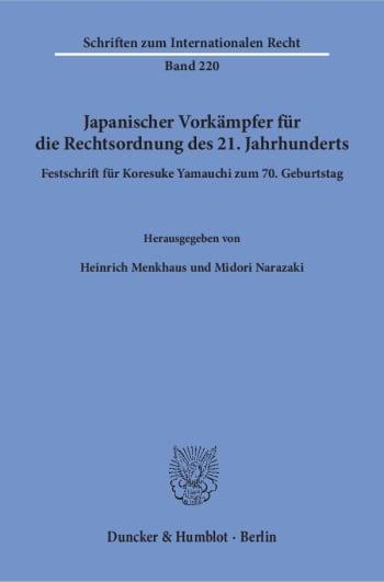 Cover: Japanischer Vorkämpfer für die Rechtsordnung des 21. Jahrhunderts