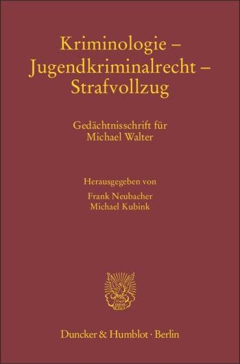 Cover: Kriminologie – Jugendkriminalrecht – Strafvollzug