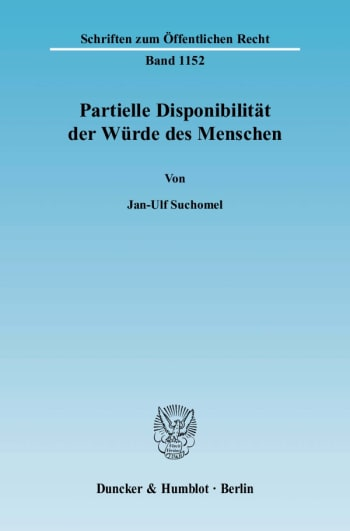 Cover: Partielle Disponibilität der Würde des Menschen