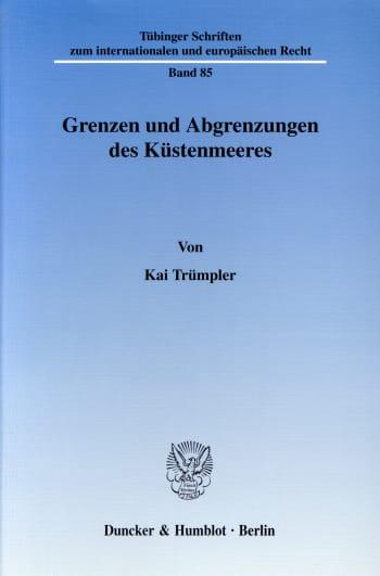 Cover: Grenzen und Abgrenzungen des Küstenmeeres