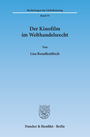 Cover: Der Kinofilm im Welthandelsrecht