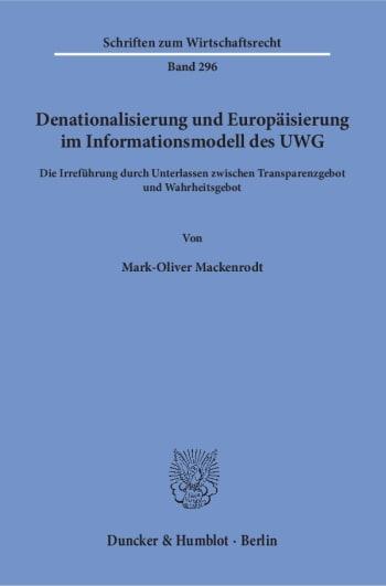 Cover: Denationalisierung und Europäisierung im Informationsmodell des UWG