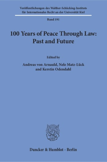 Cover: 100 Years of Peace Through Law: Past and Future
