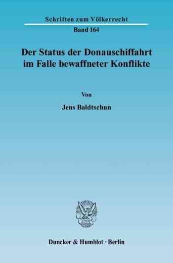 Cover: Der Status der Donauschiffahrt im Falle bewaffneter Konflikte