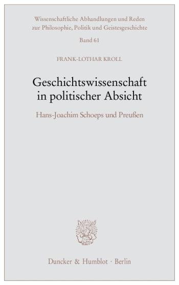 Cover: Geschichtswissenschaft in politischer Absicht