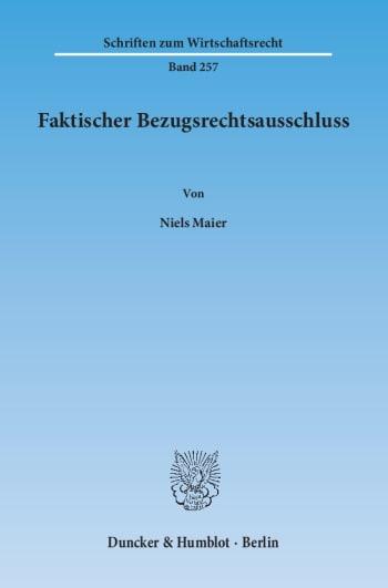 Cover: Faktischer Bezugsrechtsausschluss