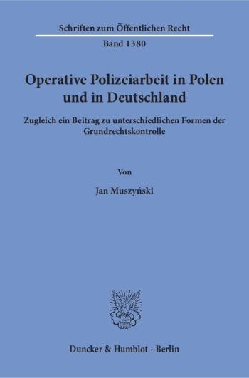 Cover: Operative Polizeiarbeit in Polen und in Deutschland