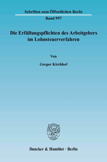 Cover: Die Erfüllungspflichten des Arbeitgebers im Lohnsteuerverfahren