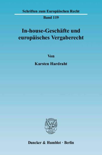 Cover: In-house-Geschäfte und europäisches Vergaberecht
