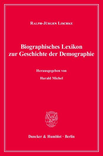 Cover: Biographisches Lexikon zur Geschichte der Demographie