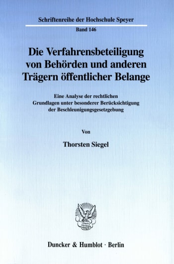 Cover: Die Verfahrensbeteiligung von Behörden und anderen Trägern öffentlicher Belange